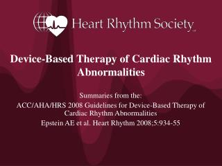 Device-Based Therapy of Cardiac Rhythm Abnormalities