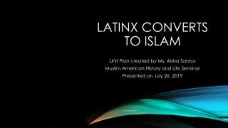 LatinX Converts to Islam