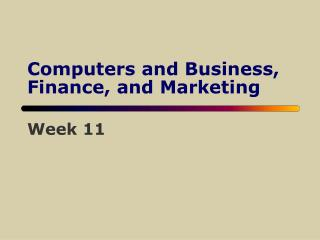 Computers and Business, Finance, and Marketing