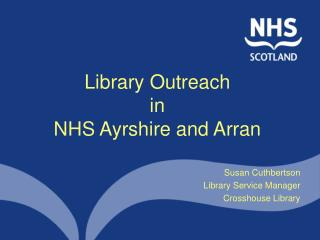 Library Outreach in NHS Ayrshire and Arran
