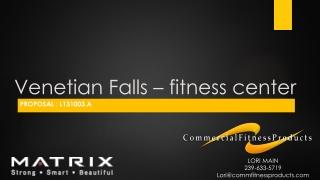 Venetian Falls – fitness center