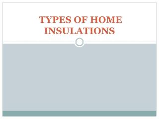 Types of home insulations