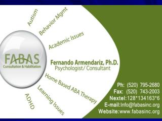Fernando R. Armendariz, Ph.D.  Functional         Infofabasinc     Applied             520 795-2680         Behavior