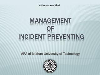 Management  of  incident Preventing