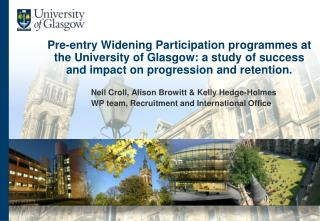Pre-entry Widening Participation programmes at the University of Glasgow: a study of success and impact on progression a