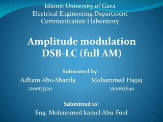 Islamic University of Gaza Electrical Engineering Department Communication I laboratory