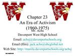 Chapter 23 An Era of Activism 1960-1975
