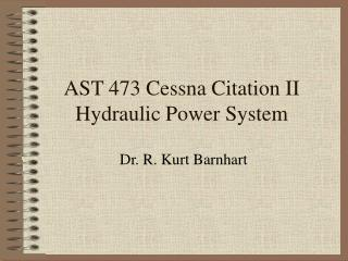AST 473 Cessna Citation II Hydraulic Power System