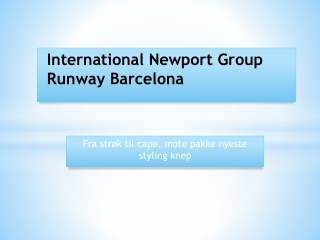 International Newport Group Runway Barcelona