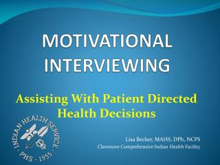 MOTIVATIONAL INTERVIEWING