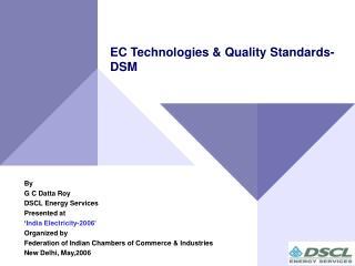 EC Technologies & Quality Standards-DSM