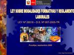 LEY SOBRE MODALIDADES FORMATIVAS Y REGLAMENTO LABORALES