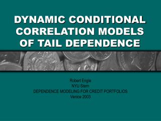 DYNAMIC CONDITIONAL CORRELATION MODELS OF TAIL DEPENDENCE