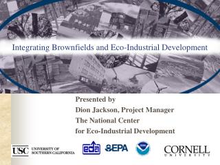 Integrating Brownfields and Eco-Industrial Development