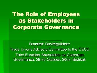 The Role of Employees  as Stakeholders in Corporate Governance