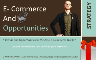 E commerce and Opportunities