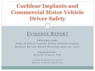 Cochlear Implants and Commercial Motor Vehicle  Driver Safety