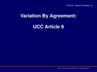 Variation By Agreement: UCC Article 9