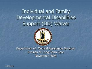 Individual and Family Developmental Disabilities  Support (DD) Waiver