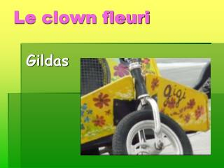 Le clown fleuri