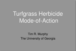 Turfgrass Herbicide  Mode-of-Action