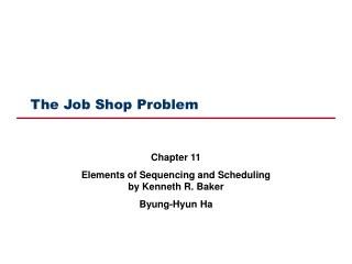 The Job Shop Problem