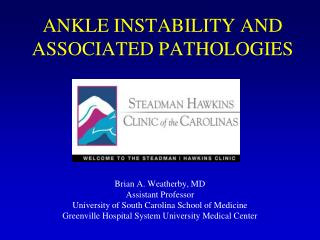 ANKLE INSTABILITY AND ASSOCIATED PATHOLOGIES