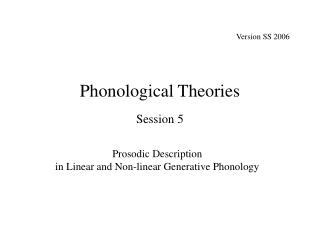Phonological Theories Session 5