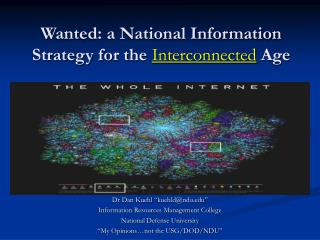 Wanted: a National Information Strategy for the  Interconnected  Age