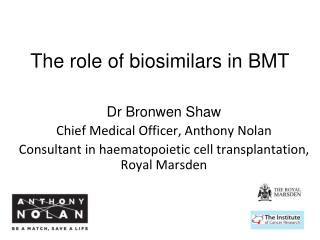 The role of  biosimilars  in BMT