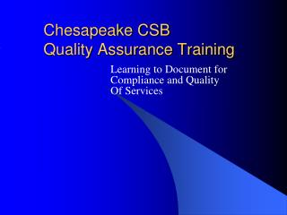 Chesapeake CSB Quality Assurance Training