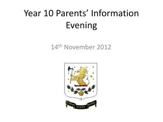 Year 10 Parents  Information Evening