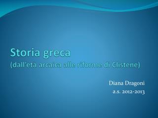 Storia greca (dall'età arcaica alle riforme di  Clistene )