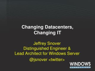 Changing Datacenters,  Changing IT