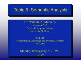 Topic 5 -Semantic Analysis