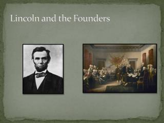 Lincoln and the Founders