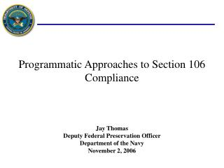Programmatic Approaches to Section 106 Compliance