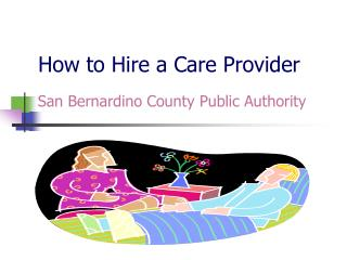 How to Hire a Care Provider
