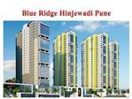 Blue Ridge Hinjewadi Pune