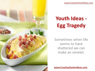 Youth Ideas - Egg Tragedy