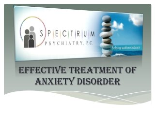 Effective Treatment of Anxiety Disorder