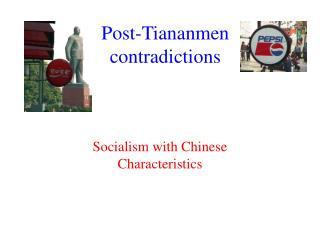 Post-Tiananmen contradictions