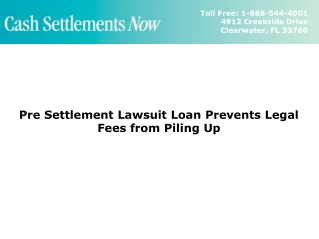 Pre Settlement Lawsuit Loan Prevents Legal Fees from Piling