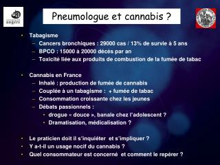 Pneumologue et cannabis ?