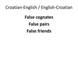 Croatian-English / English-Croatian