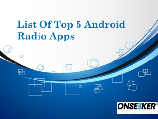 List Of Top 5 Android Radio Apps