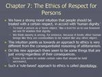 Chapter 7: The Ethics of Respect for Persons