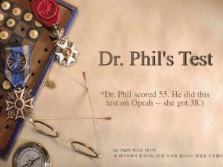 Dr. Phil's Test
