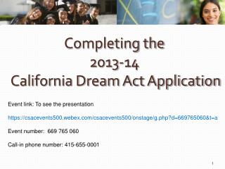 Completing the 2013-14   California Dream Act Application