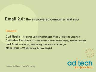 Email 2.0:  the empowered consumer and you